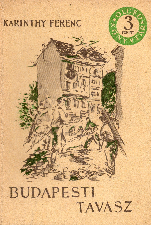 Karinthy Ferenc: Budapesti tavasz