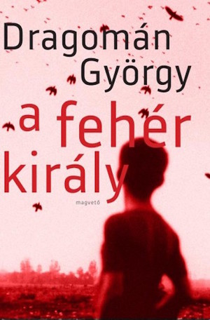 A_feher_kiraly