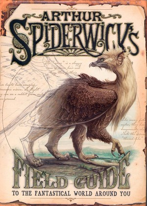 Arthur_spiderwick's_field_guide_to_the_fantastical_world_around_you
