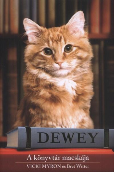 Dewey – A könyvtár macskája (Vicki Myron)