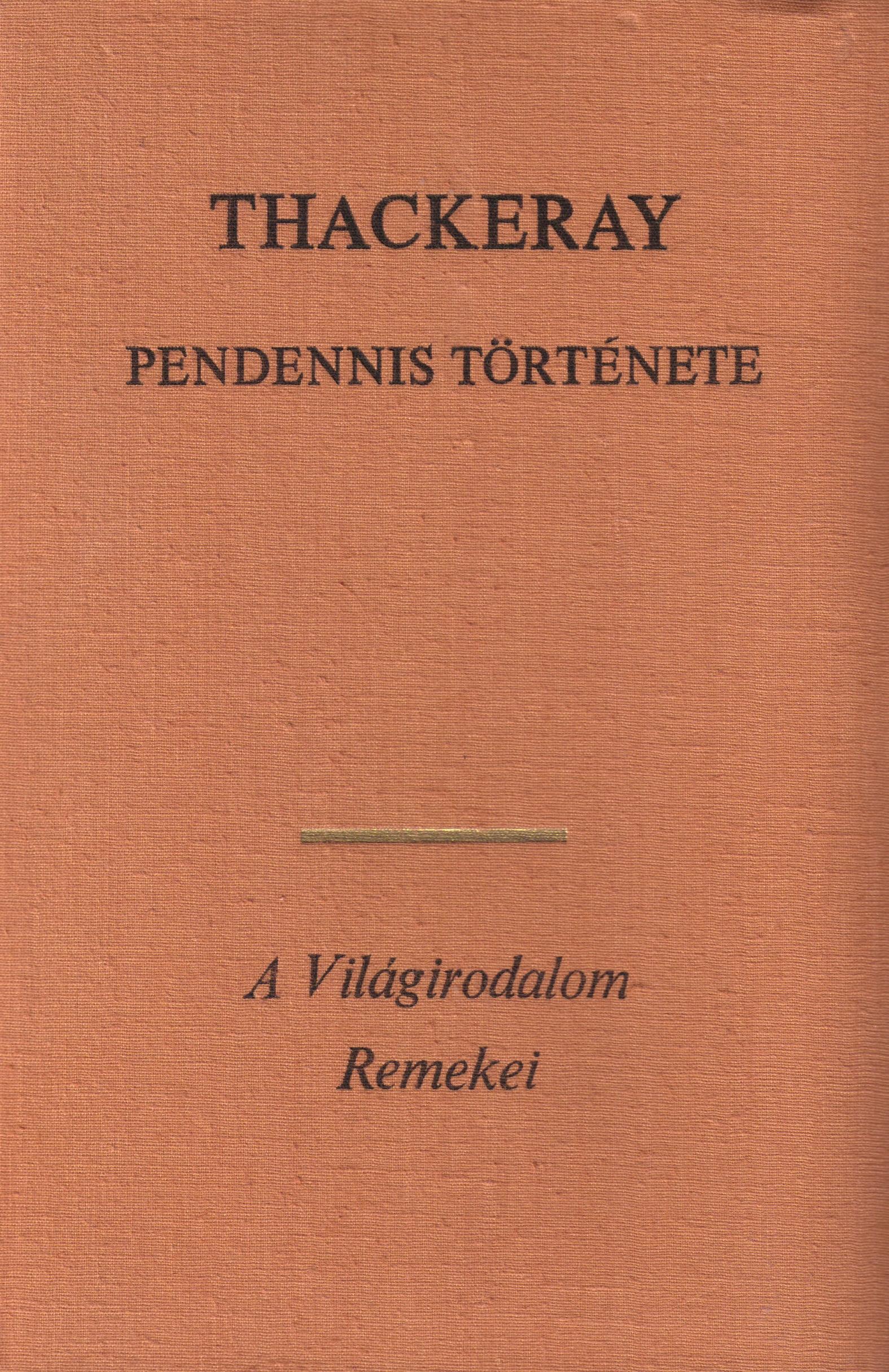 Pendennis története (könyv) - William Makepeace Thackeray  91c55209a6