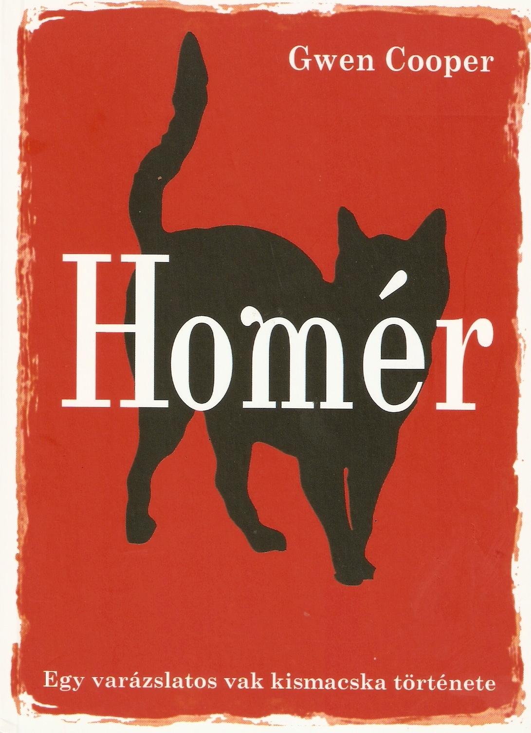 Homér – Egy varázslatos vak kismacska története (Gwen Cooper)