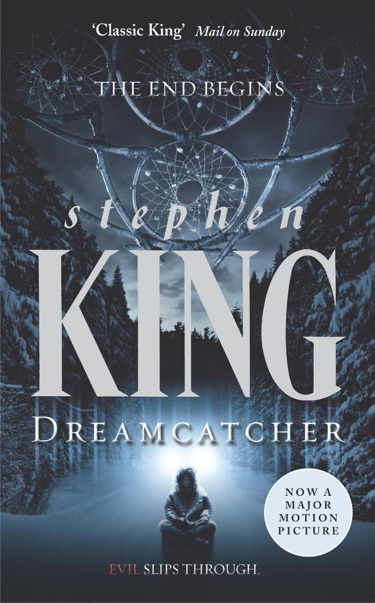 an analysis of the dreamcatcher by stephen king 2017-10-18 a lot of people make a lot of assumptions about stephen king: he writes about writers too much he sets all his stories in maine he writes horror now i'm giving you the tools you need to argue with anyone about any of these propositions i read every single book published by stephen king under.