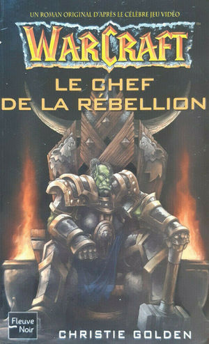 Christie_golden_warcraft_%e2%80%8b-_le_chef_de_la_rebellion