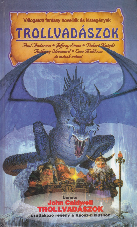 Trollvadászok (könyv) -  a5ffa5a0e9