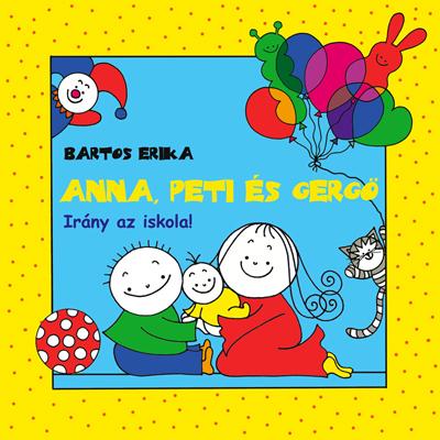 552772bdd Ha ismered az Anna és Peti sorozat első két könyvét, most biztosan  csodálkozol, hogy a főszereplők megváltoztak. Igen, eltelt pár év, Anna és  Peti megnőttek ...