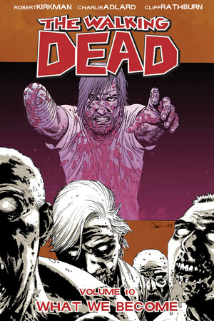 The_walking_dead_vol_10_what_we_become_tp