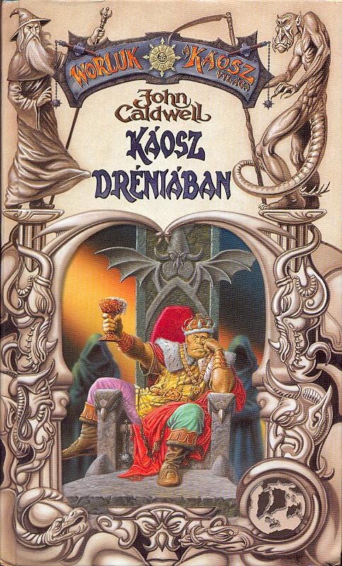 Káosz Dréniában (könyv) - John Caldwell  962ee3d783