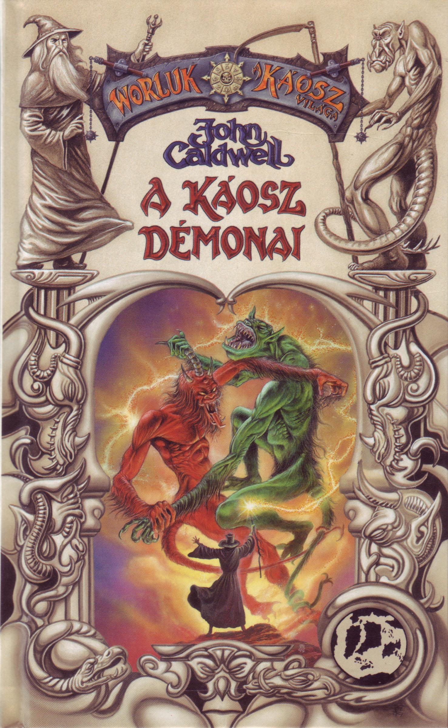 A Káosz Démonai (könyv) - John Caldwell  5dcb935f4d