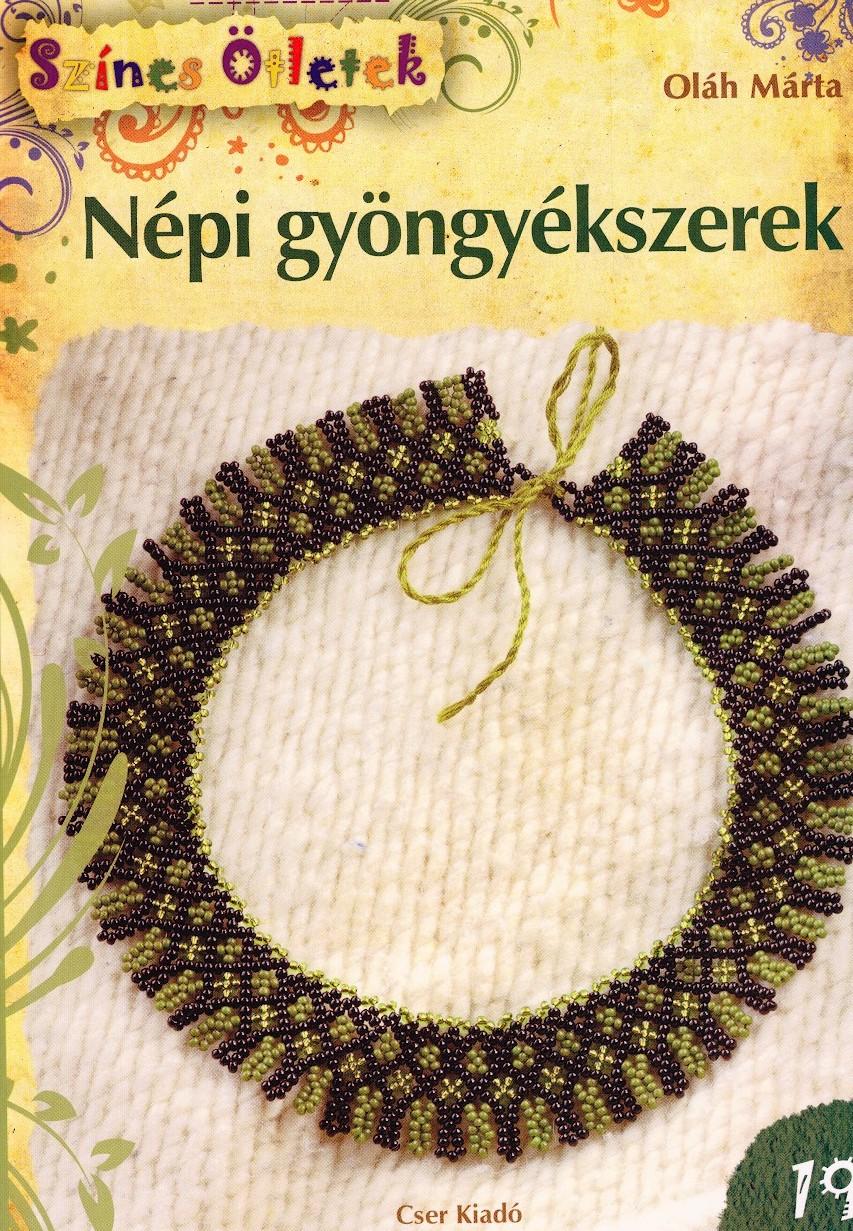 606a8bb1e6 Népi gyöngyékszerek (könyv) - Oláh Márta   Rukkola.hu
