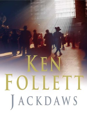 Jackdaws (könyv) - Ken Follett | Rukkola.hu  Ken Follett Jackdaws