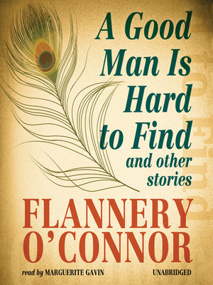 A-good-man-is-hard-to-find-and-other-stories-by-flannery-oconnor