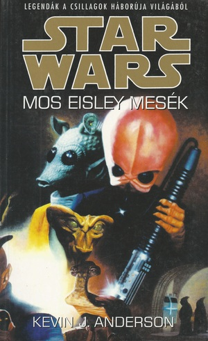 Kevin_j_anderson_-_mos_eisley_mes%c3%a9k