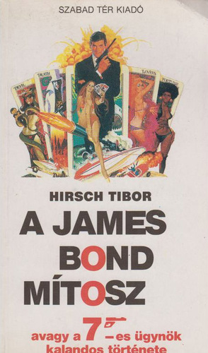 Hirsch_tibor_-_a_james_bond_m%c3%adtosz