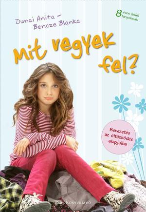 f30bf85c52 Könyv címkegyűjtemény: öltözködés | Rukkola.hu
