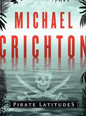 Pirates-latitudes-crichton
