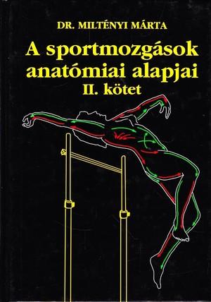 A-sportmozgasok-anatomiai-alapjai-ii--kotet original 22271 16571eaf67