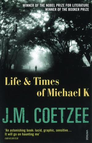 1983_20j_20m_20coetzee_20life_20and_20times_20of_20michael_20k