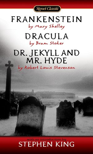 Bram_stoker__frankenstein_dracula_dr._jekyll_and_mr._hyde