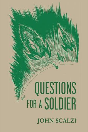 John_scalzi_questions_for_a_soldier