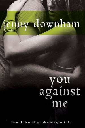 You_against_me_by_jenny_downham