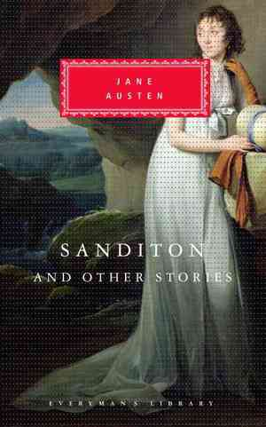 Sanditon-and-other-stories-hardcover-l9780679447191