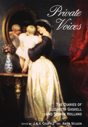 Private_voices_-_the_diaries_of_elizabeth_gaskell_and_sophia_holland