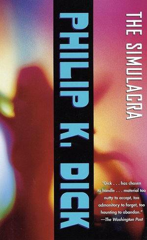 The-simulacra-philip-k-dick-vintage