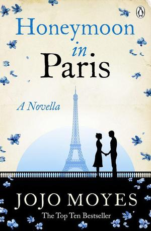 Honeymoon_in_paris__a_novella_-_jojo_moyes