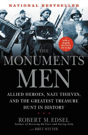 Monuments_men_allied_heroes__nazi_thieves_and_the_greatest_treasure_hunt_in_history