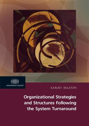 25607-karoly_organizational_strategies_and_structures_following_the_system_turnaround_balaton-w_800x0