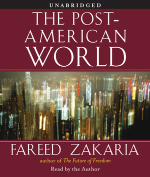 Fareed_zakaria_the_post-american_world