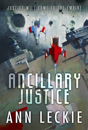 Leckie_ancillaryjustice