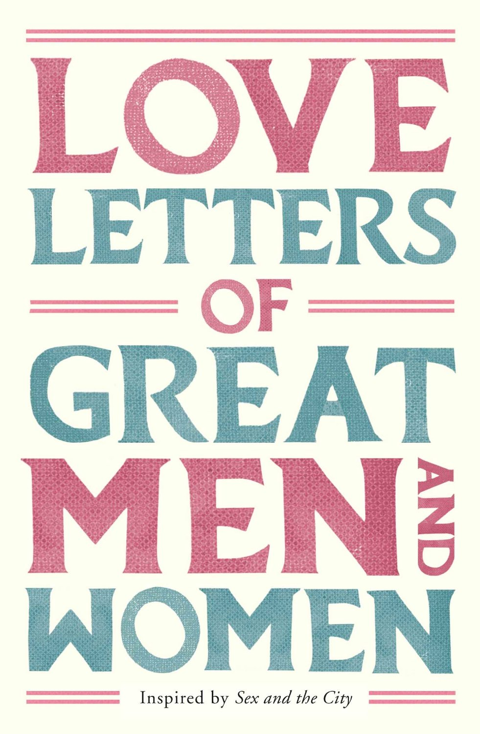 From the private papers of Jane Austen and Mozart to those of Anne Boleyn  and Nelson, Love Letters of Great Men and Women collects together some of  the ...