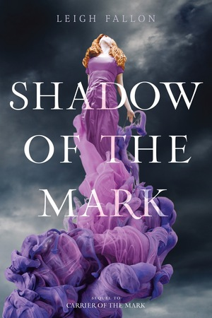 Shadow_of_the_mark_by_leigh_fallon