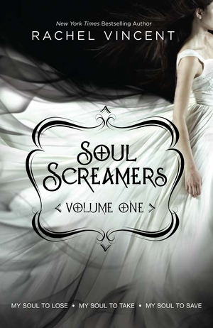Soul-screamers-vol-1-by-rachel-vincent-soul-screamers-series