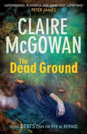 The_dead_ground__claire_mcgowan