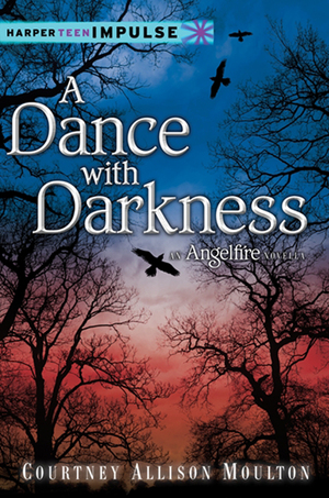 Courtney_allison_moulton_a_dance_with_darkness_an_angelfire_novella_