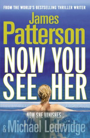 Now_you_see_her_james_patterson