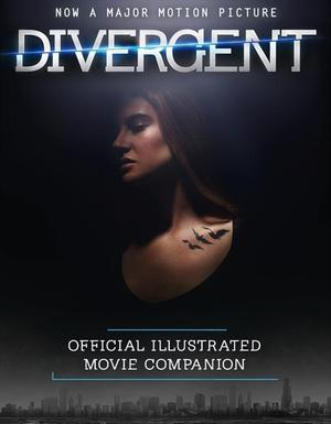 The-divergent-official-illustrated-movie-companion
