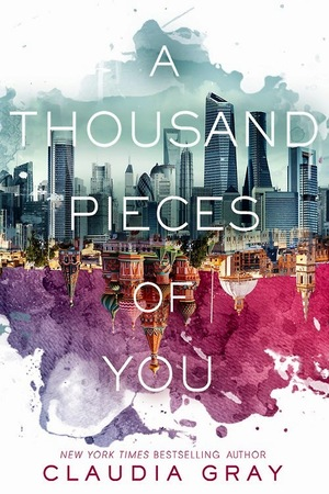 A_thousand_pieces_of_you_by_claudia_gray