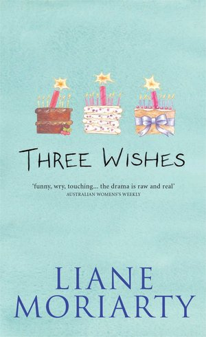 Liane-moriarty-three-wishes