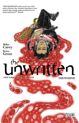 Mike_carey_the_unwritten_%e2%80%93_the_wound