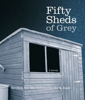 Fifty-sheds-of-grey-600