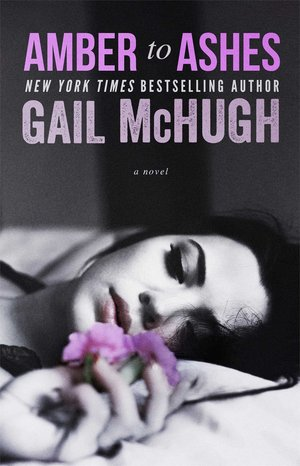 Gail_mchugh_amber_to_ashes