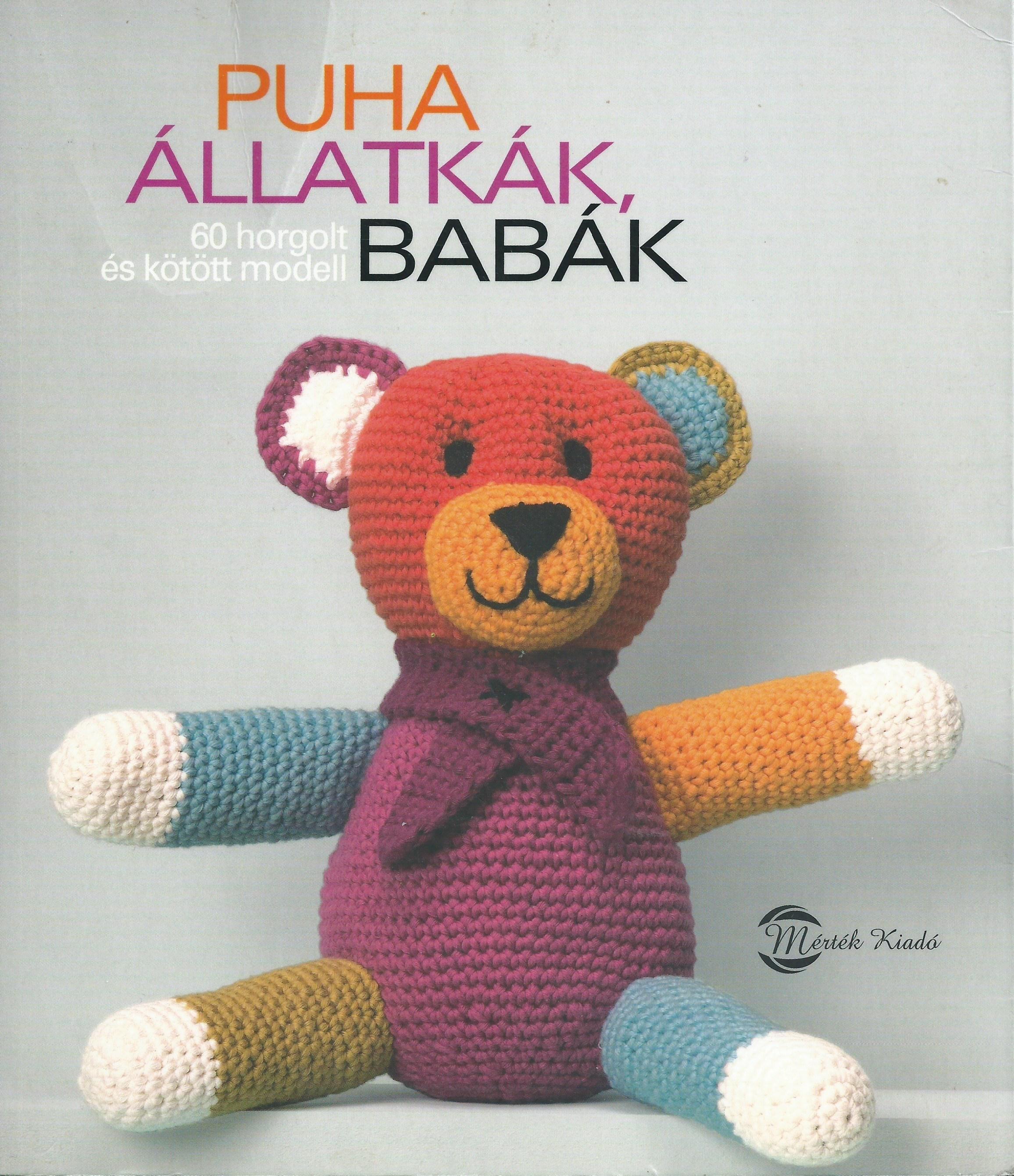 a3f7115330ed Puha állatkák, babák (könyv) - Marie-Noelle Bayard - Frédérique ...