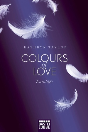 Taylor-colours-of-love-entbloesst-org