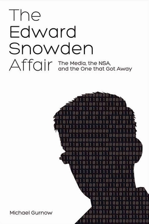 The_edward_snowden_affair_the_media_the_nsa_and-gurnow_michael-25620142-538689350-frntl