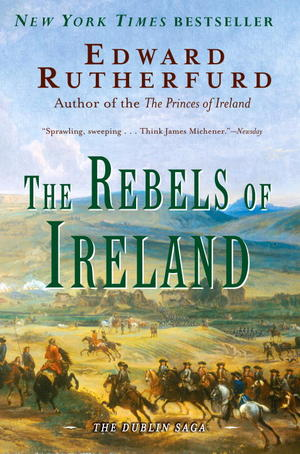 Rutherfurd-edward-rebels-of-ireland