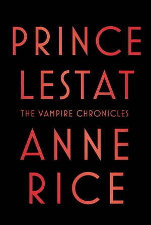 Prince_lestat_the_vampire_chronicles_(anne_rice)